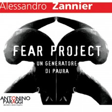 Fear Project. Un generatore di paura