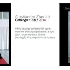 ALESSANDRO ZANNIER CATALOGO 1999/2014 (ARTantide)